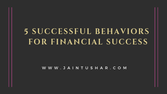 5 successful behaviors for financial success