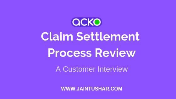 Acko Claim Settlement Process Review